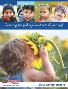 2012 Child Care Aware of Kansas Annual Report